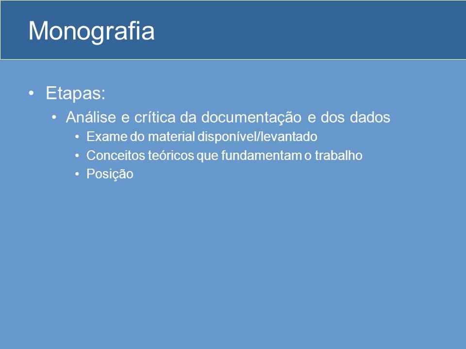 Monografia Etapas: Análise e crítica da documentação e dos dados