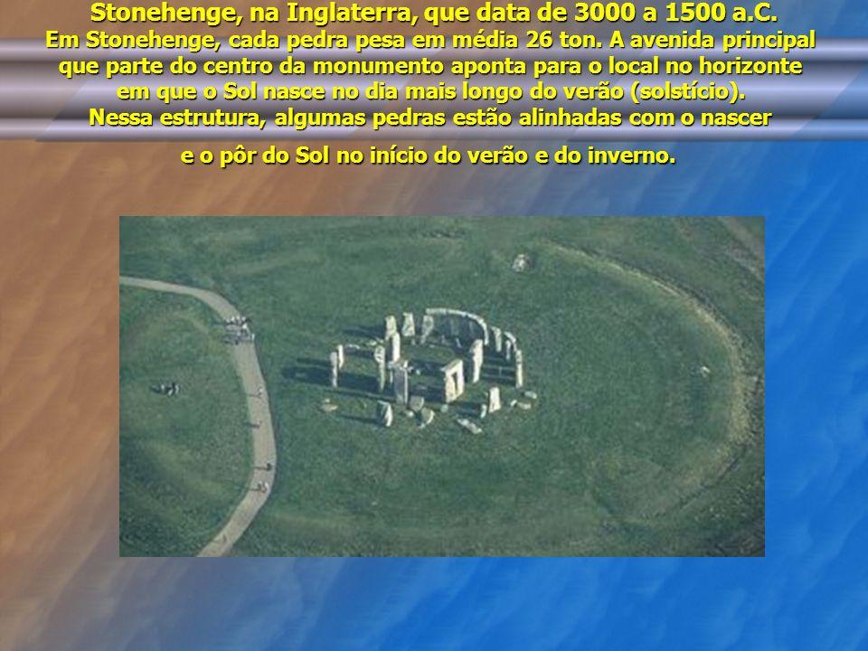 Stonehenge, na Inglaterra, que data de 3000 a 1500 a. C