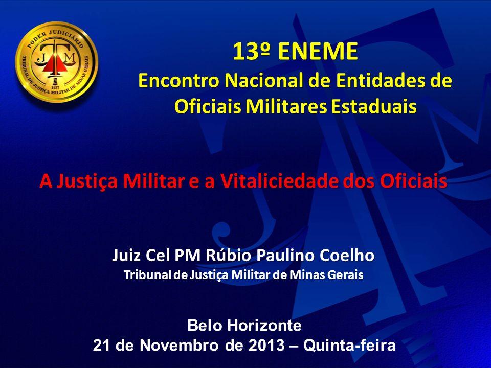 13º ENEME Encontro Nacional de Entidades de Oficiais Militares Estaduais