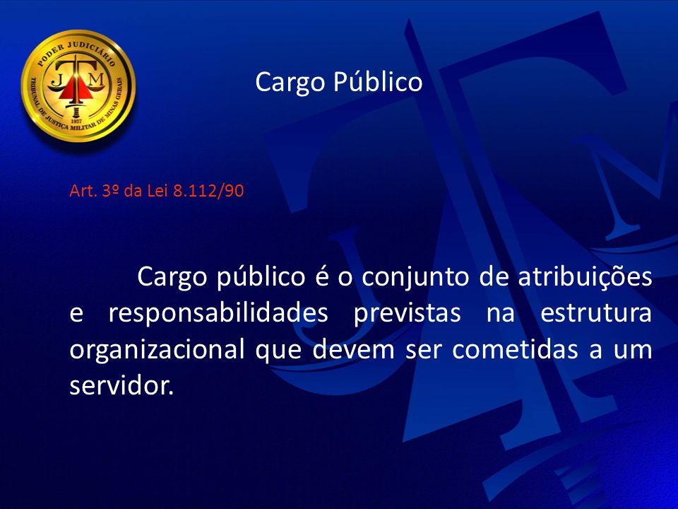 Cargo Público Art. 3º da Lei 8.112/90.