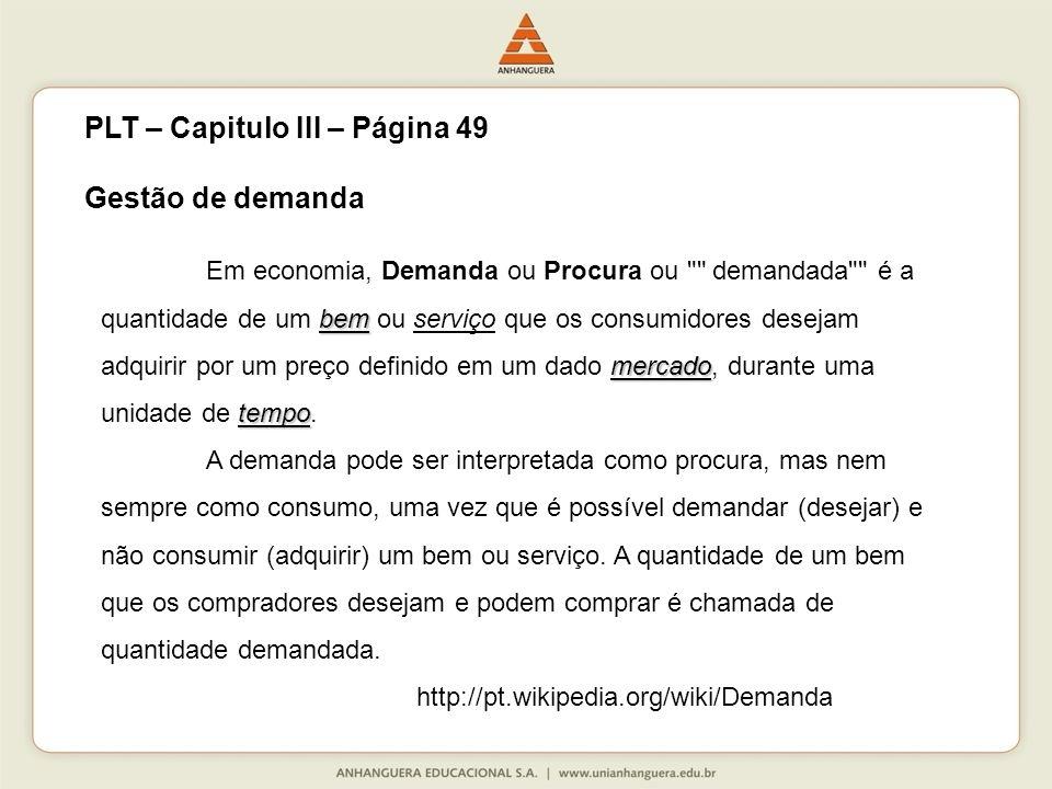 PLT – Capitulo III – Página 49 Gestão de demanda