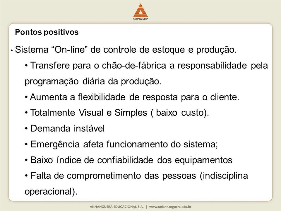 Aumenta a flexibilidade de resposta para o cliente.