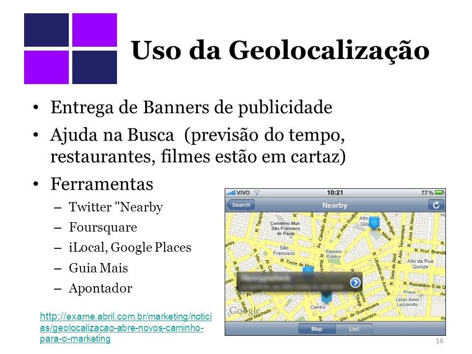 Uso da Geolocalização Entrega de Banners de publicidade