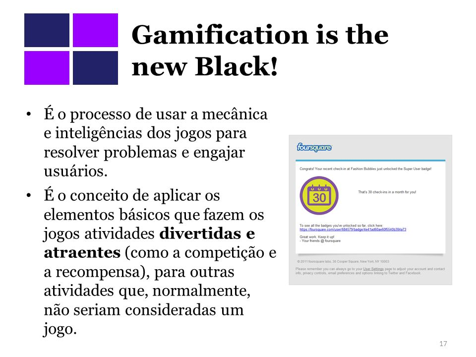 Gamification is the new Black!