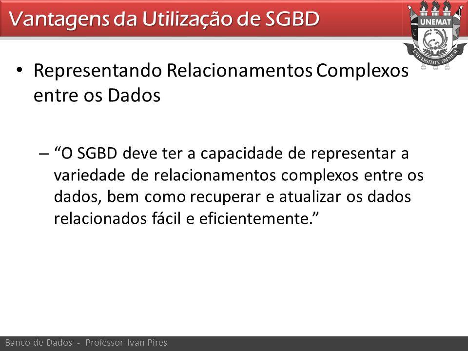 Vantagens da Utilização de SGBD