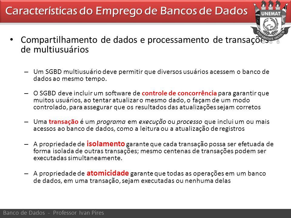 Características do Emprego de Bancos de Dados