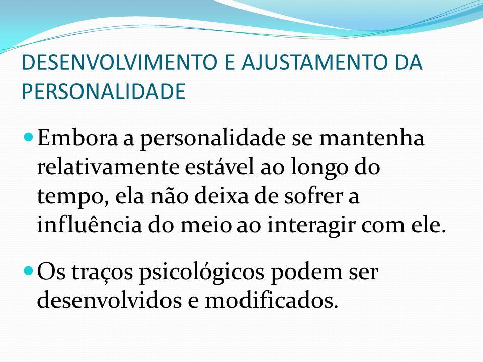 DESENVOLVIMENTO E AJUSTAMENTO DA PERSONALIDADE