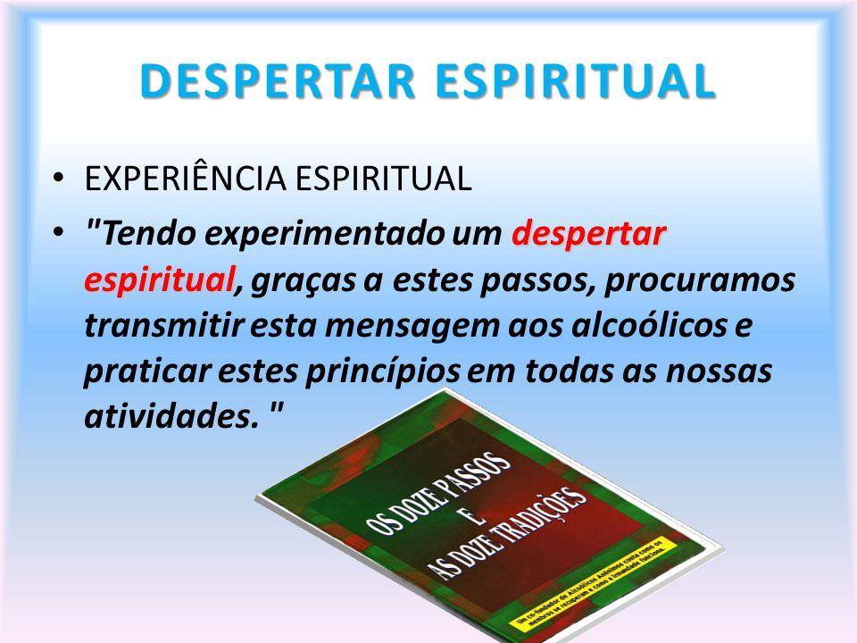 DESPERTAR ESPIRITUAL EXPERIÊNCIA ESPIRITUAL