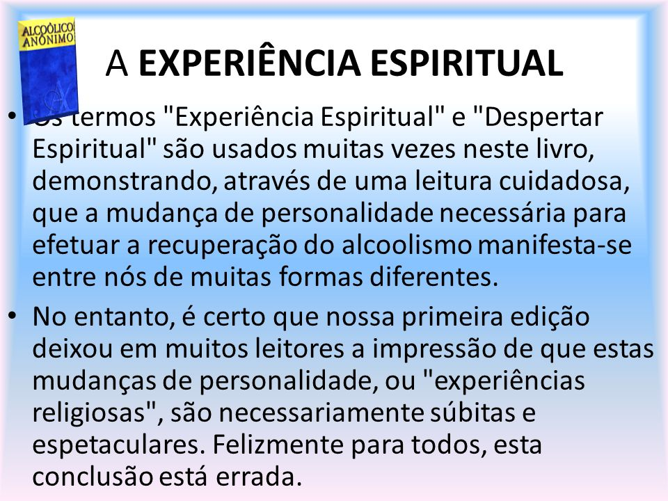 A EXPERIÊNCIA ESPIRITUAL