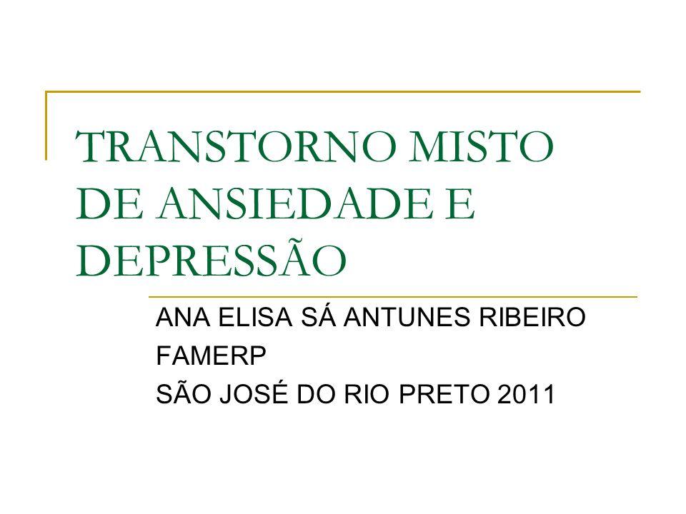 TRANSTORNO MISTO DE ANSIEDADE E DEPRESSÃO