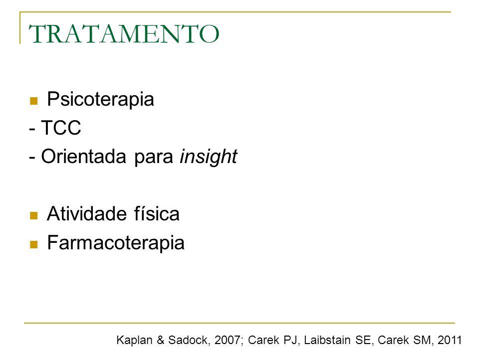 TRATAMENTO Psicoterapia - TCC - Orientada para insight