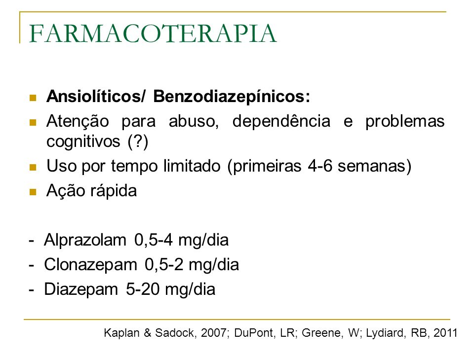 FARMACOTERAPIA Ansiolíticos/ Benzodiazepínicos: