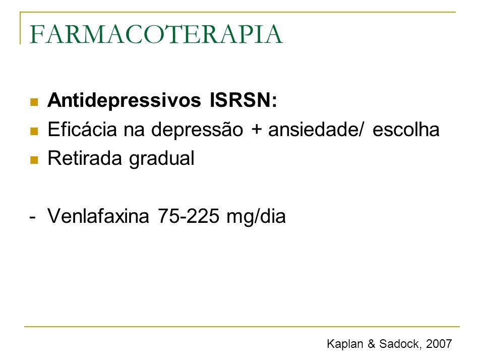 FARMACOTERAPIA Antidepressivos ISRSN: