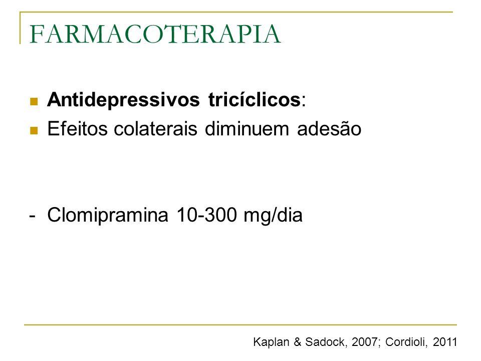 FARMACOTERAPIA Antidepressivos tricíclicos:
