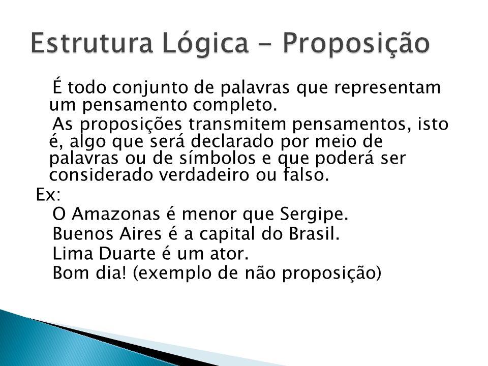 Estrutura Lógica - Proposição