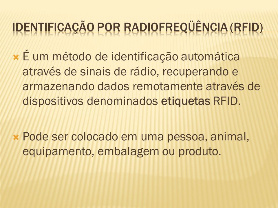 Identificação por radiofreqüência (RFID)
