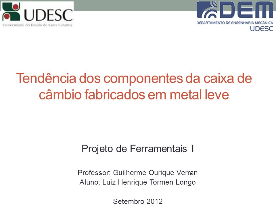 Tendência dos componentes da caixa de câmbio fabricados em metal leve