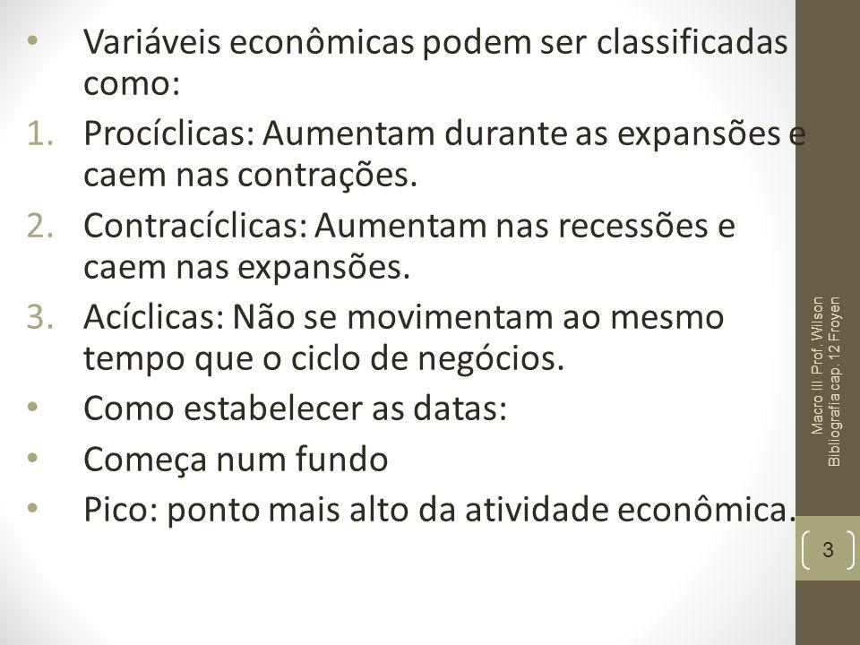 Variáveis econômicas podem ser classificadas como: