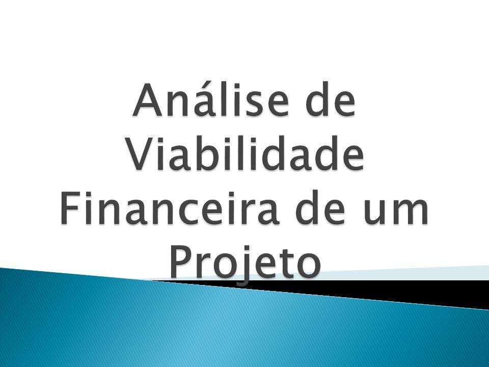 Análise de Viabilidade Financeira de um Projeto