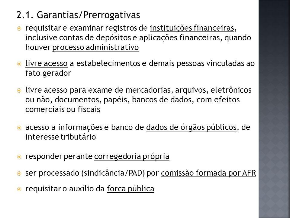 2.1. Garantias/Prerrogativas