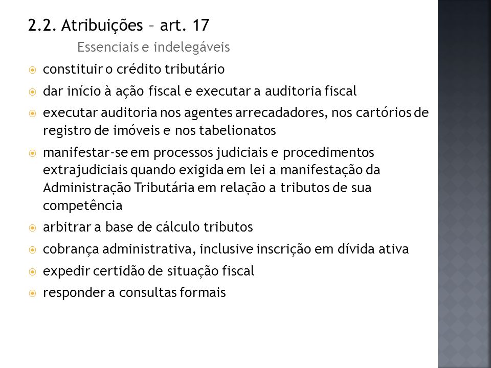 2.2. Atribuições – art. 17 Essenciais e indelegáveis