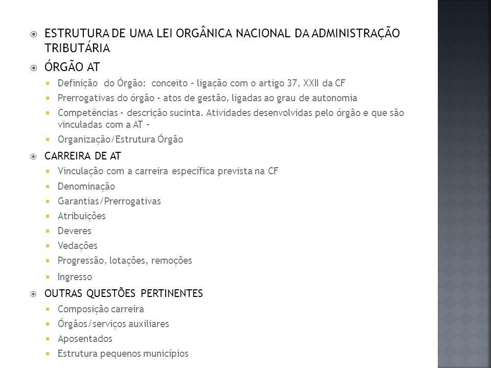 ESTRUTURA DE UMA LEI ORGÂNICA NACIONAL DA ADMINISTRAÇÃO TRIBUTÁRIA
