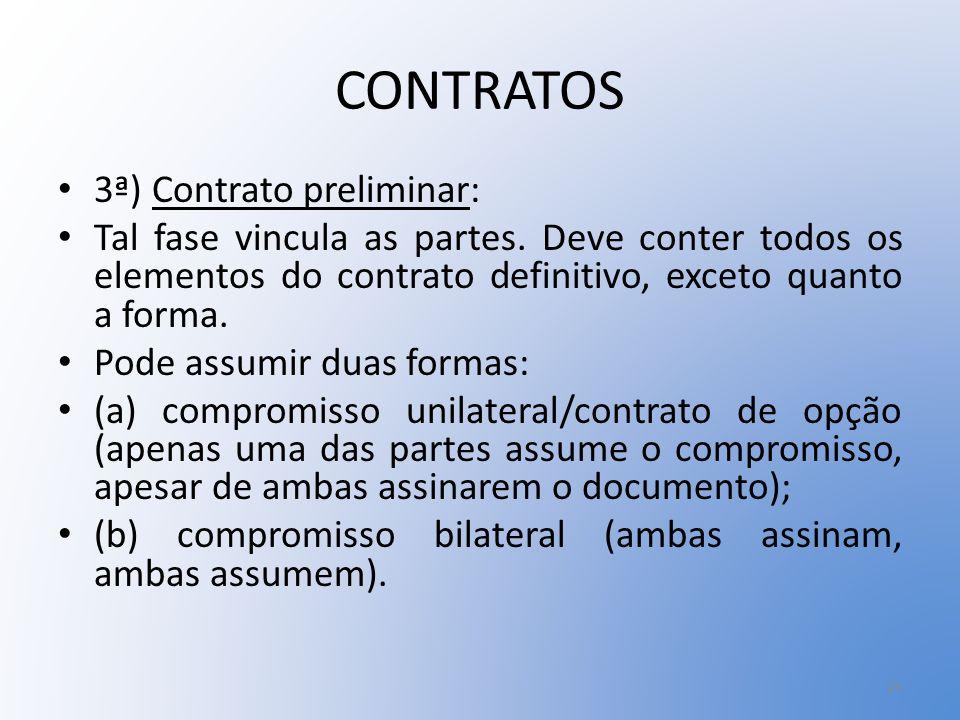 CONTRATOS 3ª) Contrato preliminar: