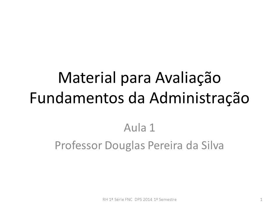 Material para Avaliação Fundamentos da Administração