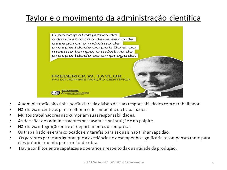 Taylor e o movimento da administração científica