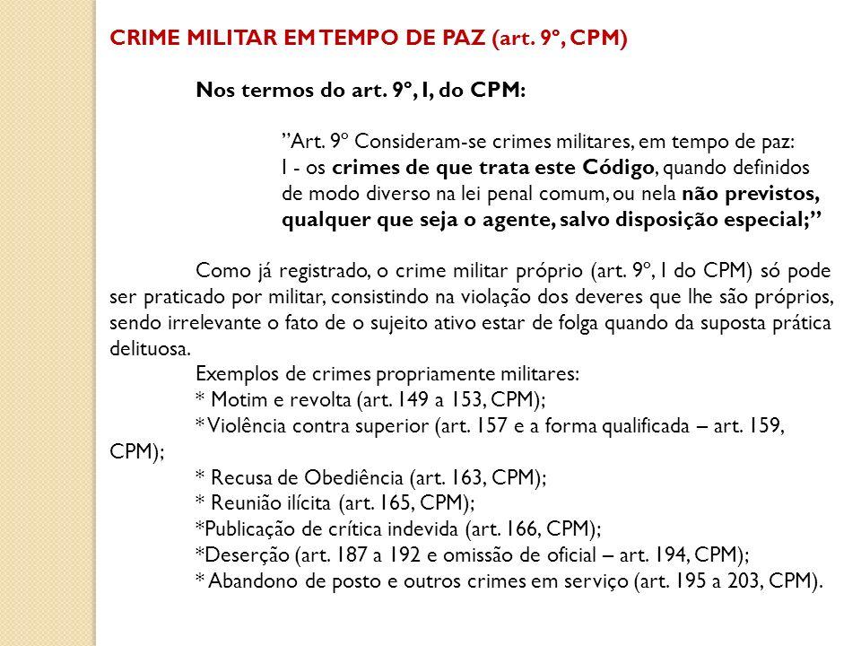 CRIME MILITAR EM TEMPO DE PAZ (art. 9º, CPM)