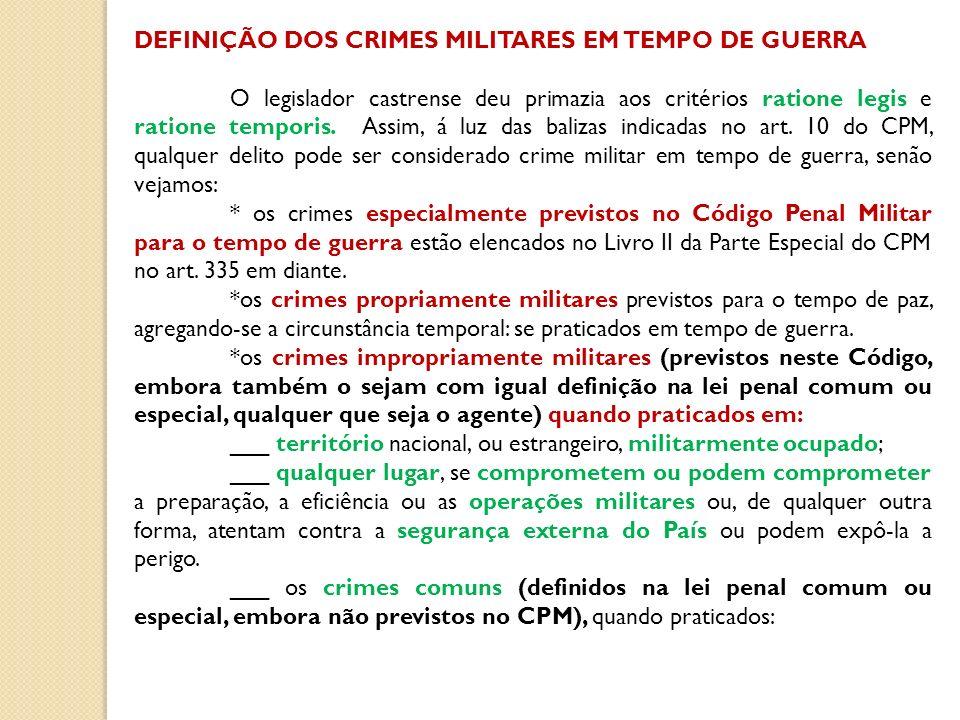 DEFINIÇÃO DOS CRIMES MILITARES EM TEMPO DE GUERRA