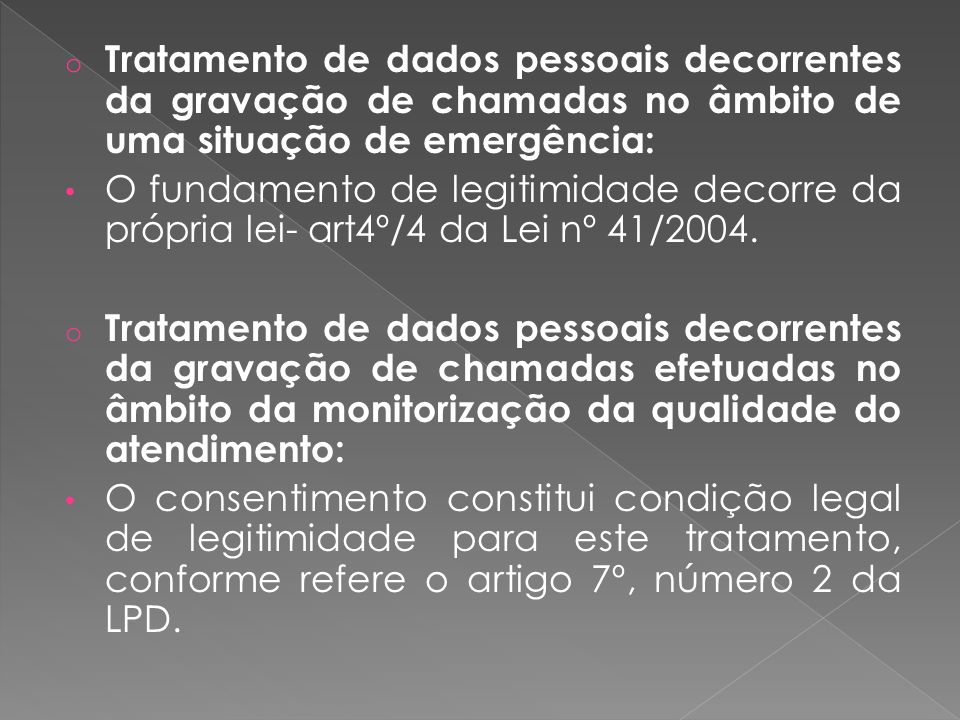 Tratamento de dados pessoais decorrentes da gravação de chamadas no âmbito de uma situação de emergência: