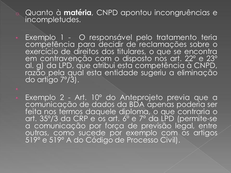 Quanto à matéria, CNPD apontou incongruências e incompletudes.