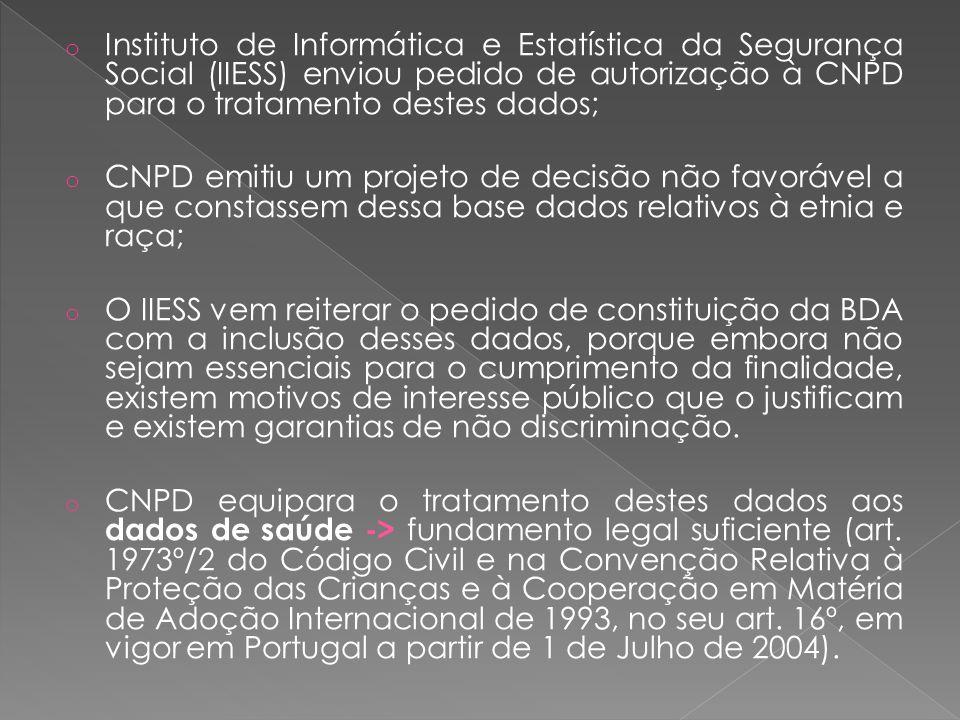 Instituto de Informática e Estatística da Segurança Social (IIESS) enviou pedido de autorização à CNPD para o tratamento destes dados;