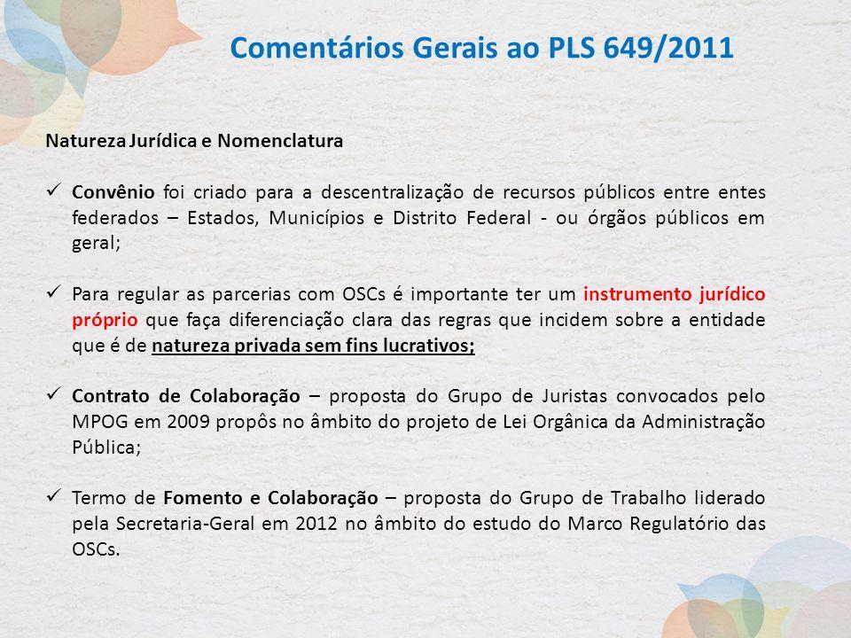 Comentários Gerais ao PLS 649/2011