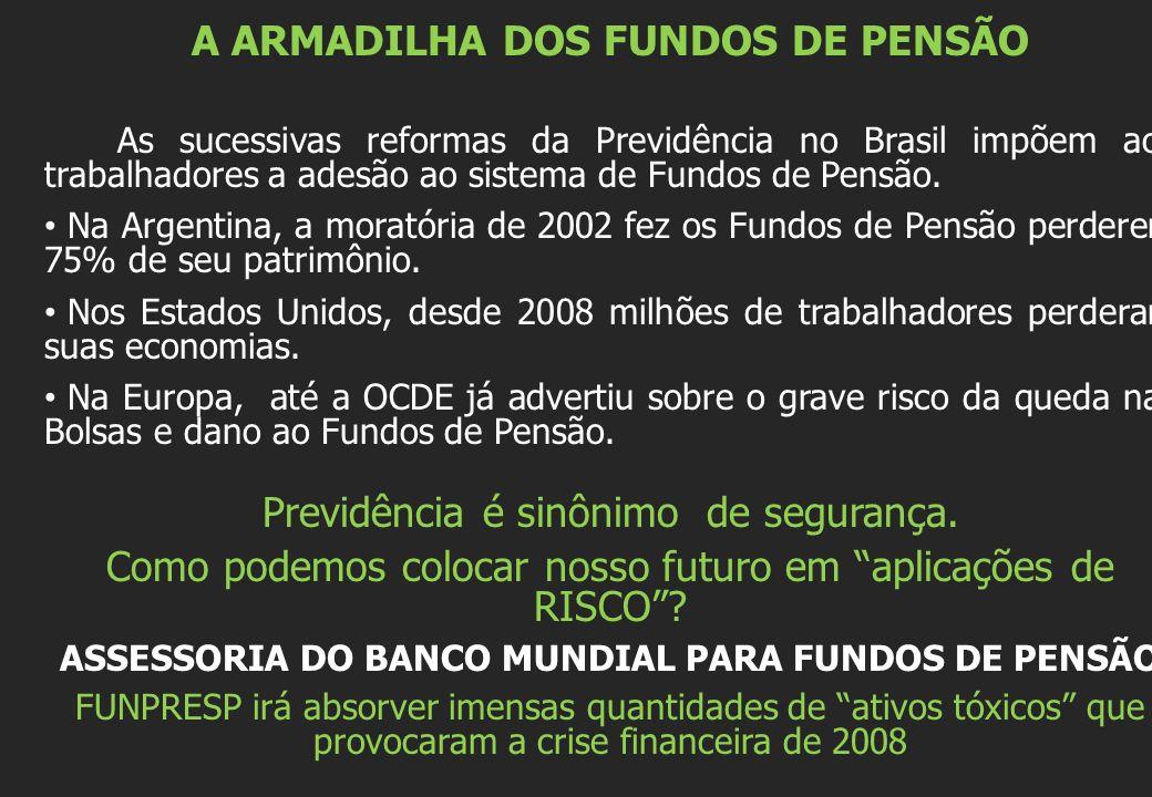A ARMADILHA DOS FUNDOS DE PENSÃO
