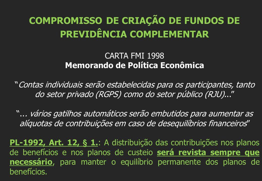 COMPROMISSO DE CRIAÇÃO DE FUNDOS DE PREVIDÊNCIA COMPLEMENTAR