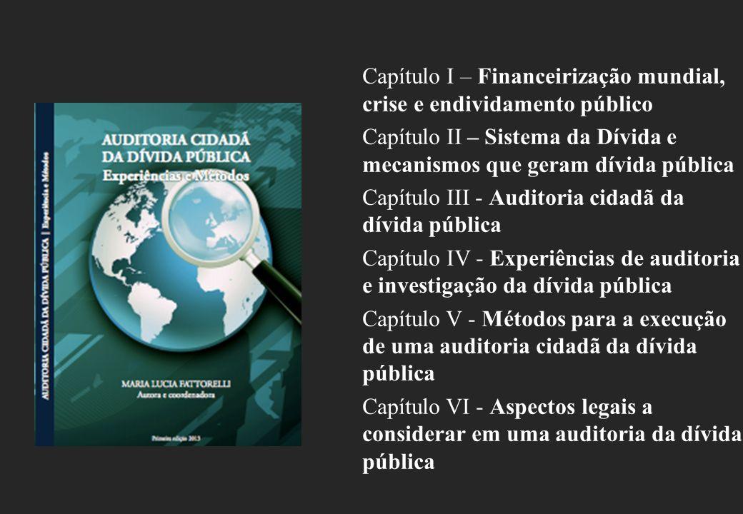 Capítulo I – Financeirização mundial, crise e endividamento público