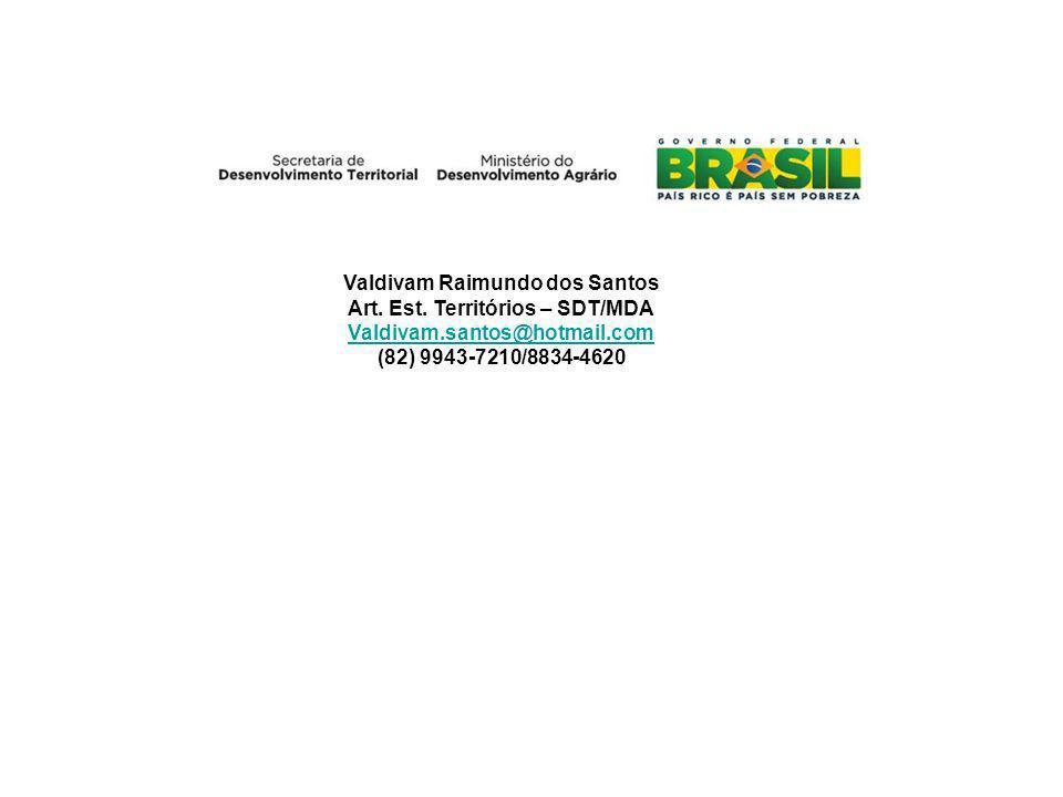 Valdivam Raimundo dos Santos Art. Est. Territórios – SDT/MDA