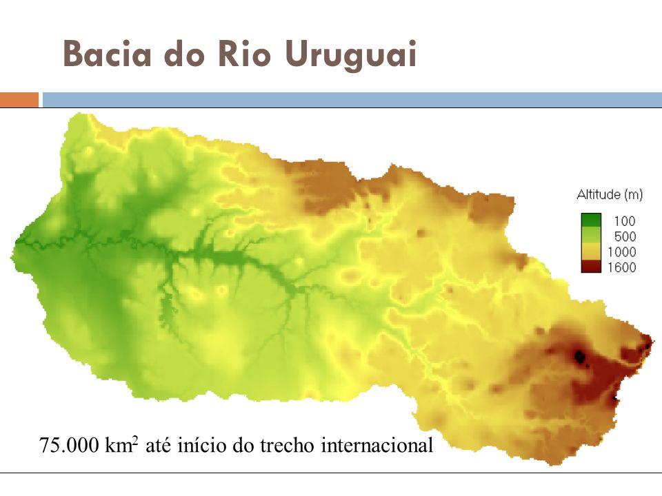 Bacia do Rio Uruguai 75.000 km2 até início do trecho internacional