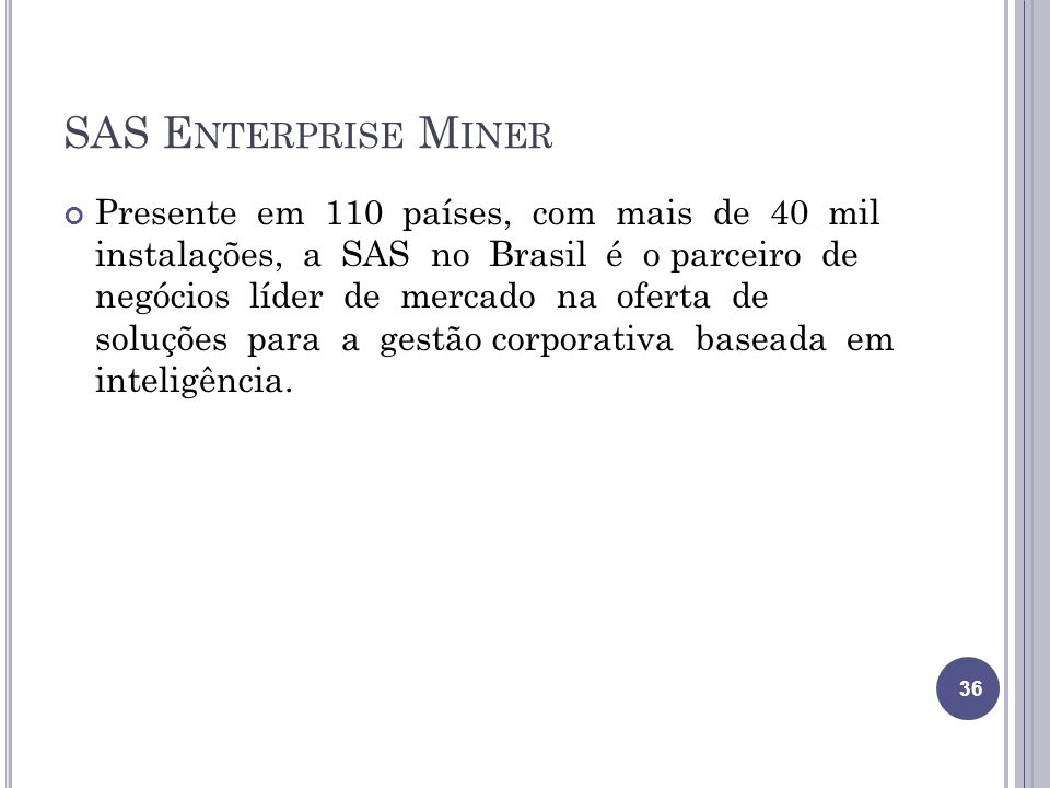 SAS Enterprise Miner