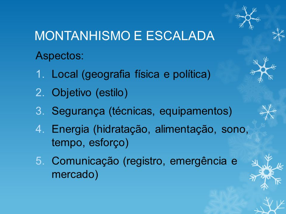 MONTANHISMO E ESCALADA