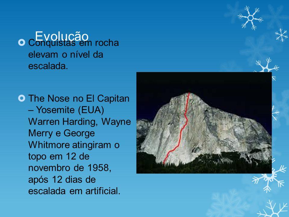 Evolução Conquistas em rocha elevam o nível da escalada.