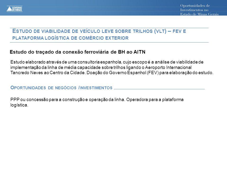 Estudo de viabilidade de veículo leve sobre trilhos (vlt) – fev e plataforma logística de comércio exterior