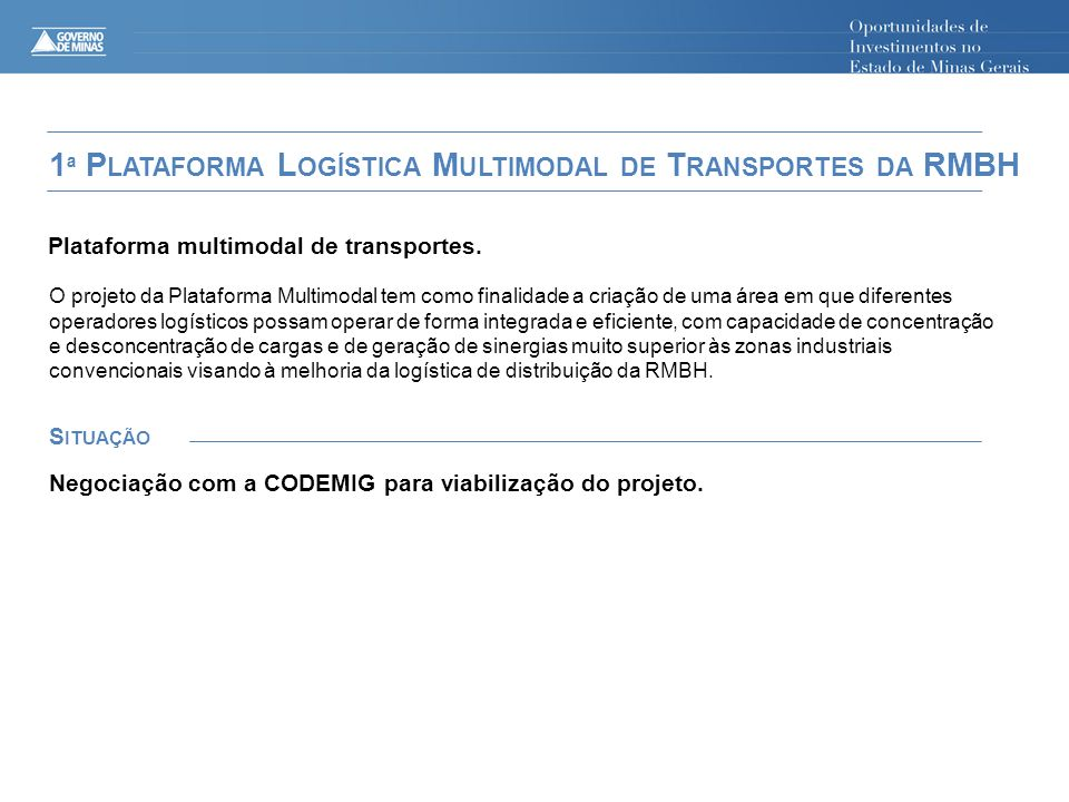 1ª Plataforma Logística Multimodal de Transportes da RMBH