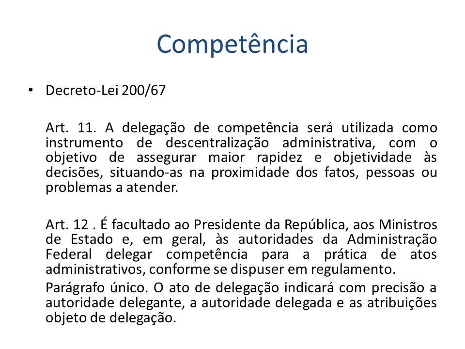 Competência Decreto-Lei 200/67