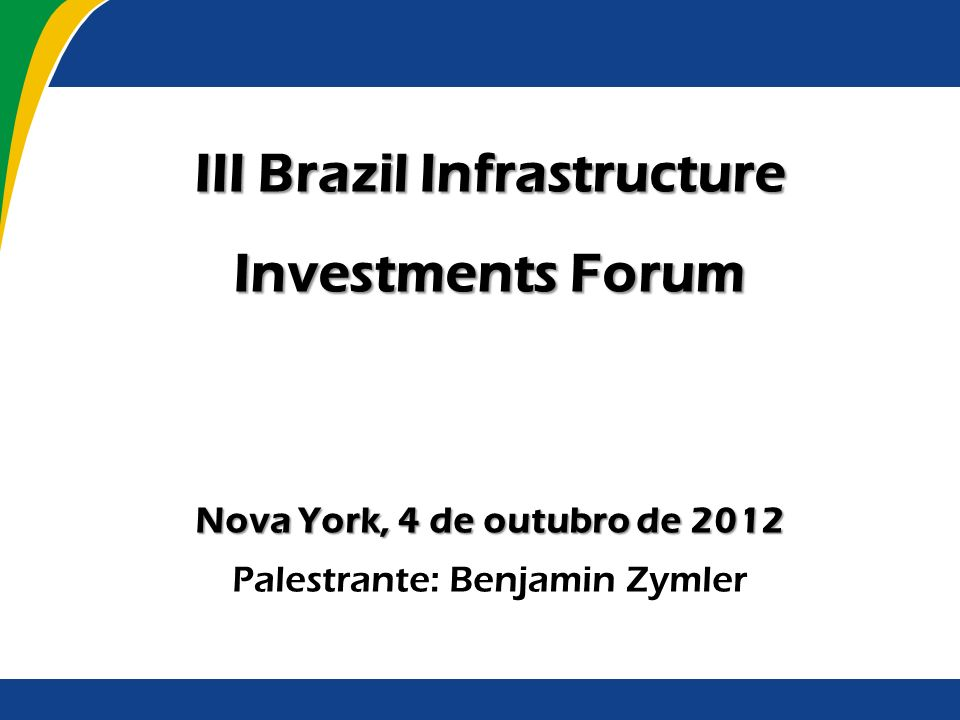 III Brazil Infrastructure Investments Forum