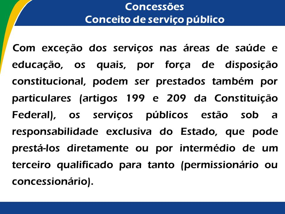 Concessões Conceito de serviço público