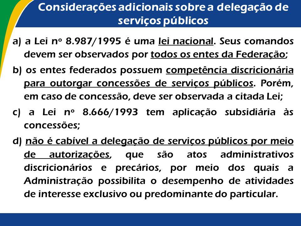 Considerações adicionais sobre a delegação de serviços públicos