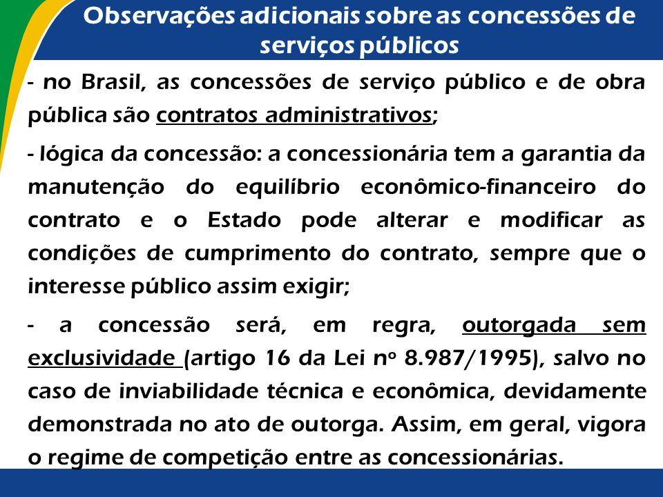 Observações adicionais sobre as concessões de serviços públicos